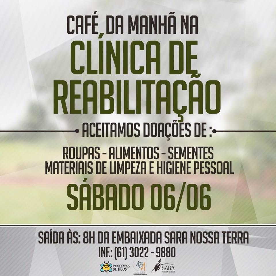 Participe do Café da manhã, na Clínica de Reabilitação, em Brasília
