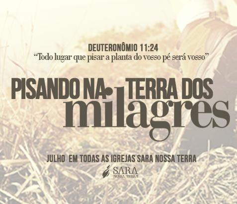 Em julho acontece a Campanha Pisando nas Terra dos Milagres em todas as SNTs do Brasil