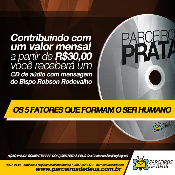 Seja Parceiros de Deus Prata e ganhe um CD de áudio com mensagens do Bispo Rodovalho